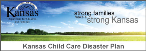 Kansas Child Care Disaster Plan