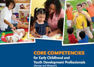 Core Competencies for Early Childhood and Youth Development Professionals