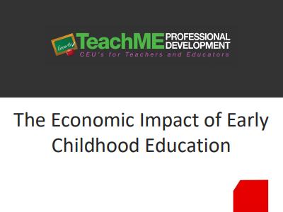 Economic Impact of Early Education