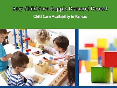 Kansas Child Care Supply/Demand
