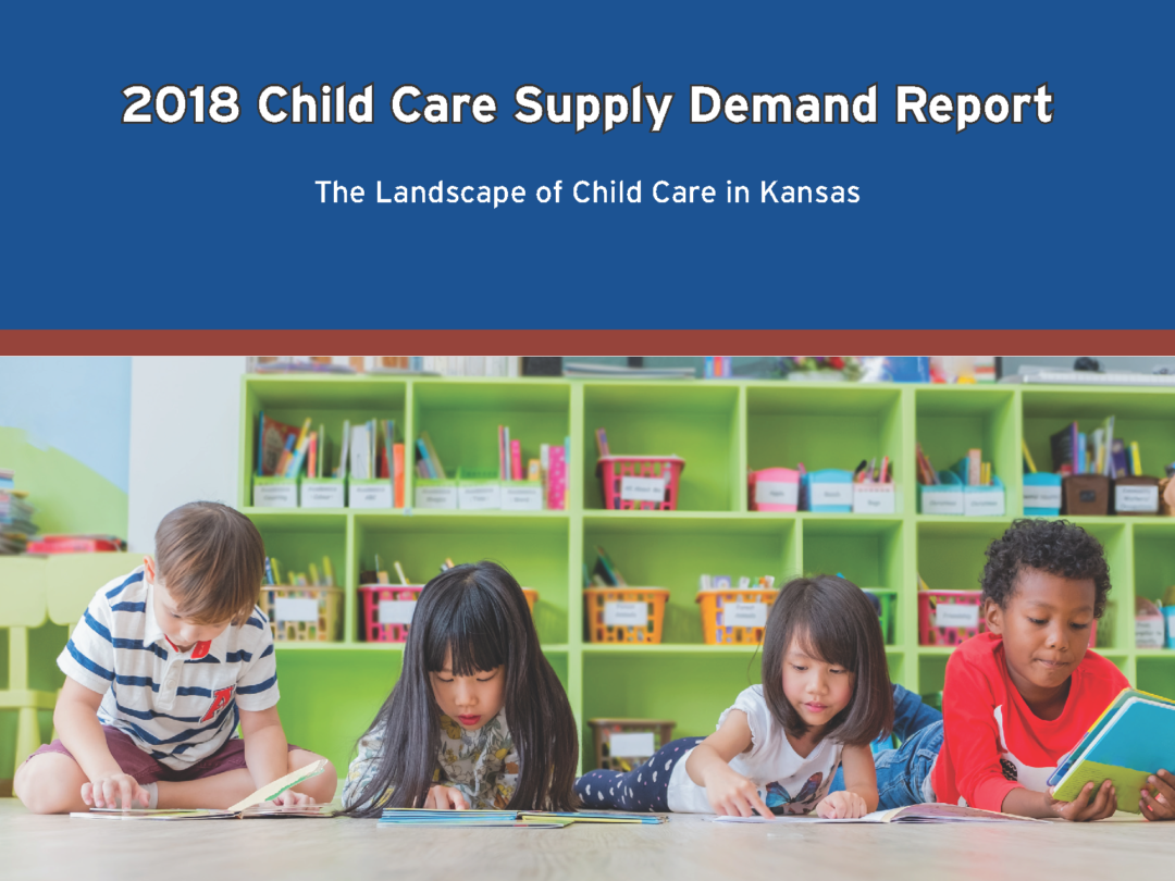 Kansas Child Care Supply/Demand